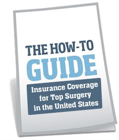 How To Get Insurance Coverage for Top Surgery in the United States