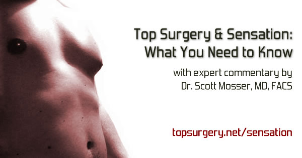 FTM Top Surgery and Sensation - What You Need to Know